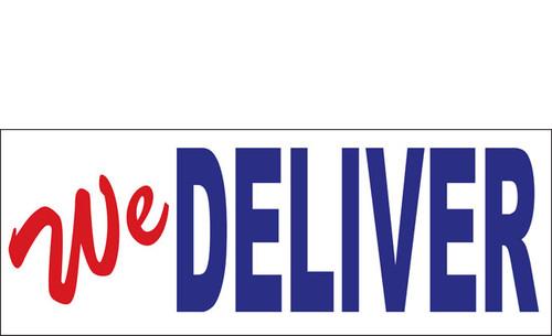We Deliver Vinyl Banner Sign Style 1100