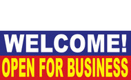 Welcome Open for Business Banner Sign 1000