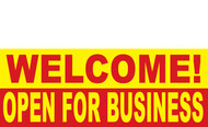 Welcome Open for Business Banner Sign 1100