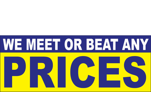 We Meet or Beat any Price Vinyl Banner Sign Style 1000.