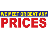 We Meet or Beat any Price Vinyl Banner Sign Style 1200