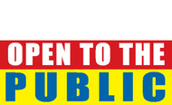 Open to the public vinyl banner sign style 1100