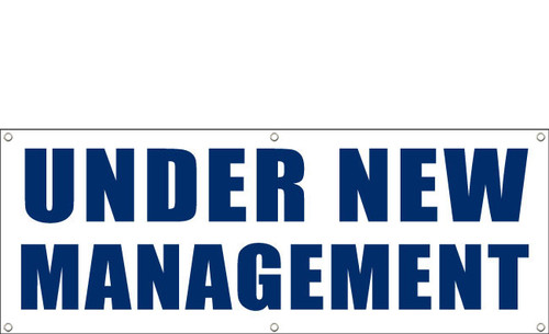 Under New Management Banner, Outdoor with hem and grommets