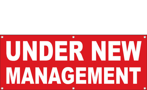 Under New Management Banner with hem and grommets