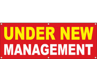 Under New Management Banner Sign with hem and grommets