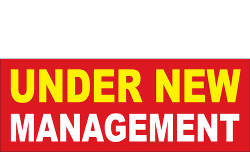 Under New Management Banner Sign Style 1600