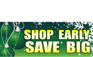 Shop Early Save Big Holiday Season Sale Sign Banner Style 3800