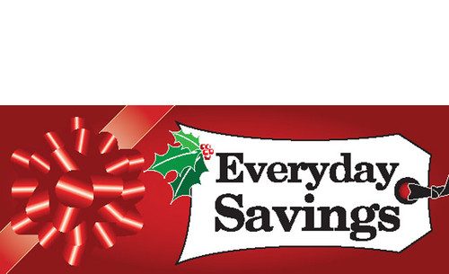 Everyday Savings-Holiday season advertising sign banner Style 4200