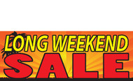 Long Weekend Sale Vinyl Banner Sign Style 1000