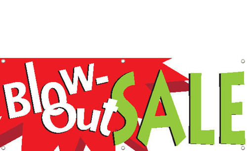Blowout Sale Banner Sign