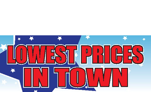 Lowest Prices in Town Banner Sign Style 1000