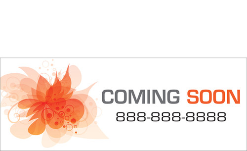 Coming Soon Banner Sign Style 2000 with customizable phone number