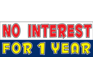 No Interest for 1 year banner sign design #1000