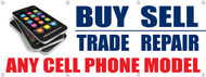 Cellphone Buy, Trade, Sell and Repair banner sign
