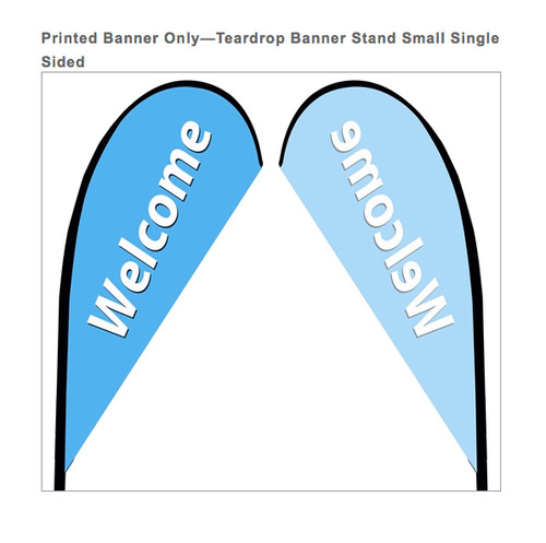 Teardrop Flag Banner Small Single Sided Replacement Graphic