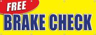 Free Brake Check vinyl banner sign