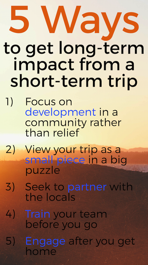 Here are 5 ways to get long-term impact from your short-term mission trip