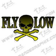 "Fly Low Decal- 8"" x 4"""