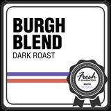 Burgh Blend - Dark Roast
