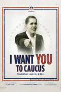 Barack Obama Wants You To Caucus! Poster