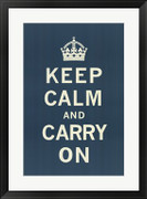 Keep Calm and Carry On - Unknown