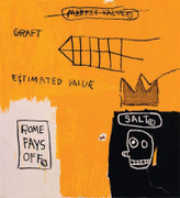 Fab! Jean Michel Basquiat, Rome Pays Off, 1984/2005