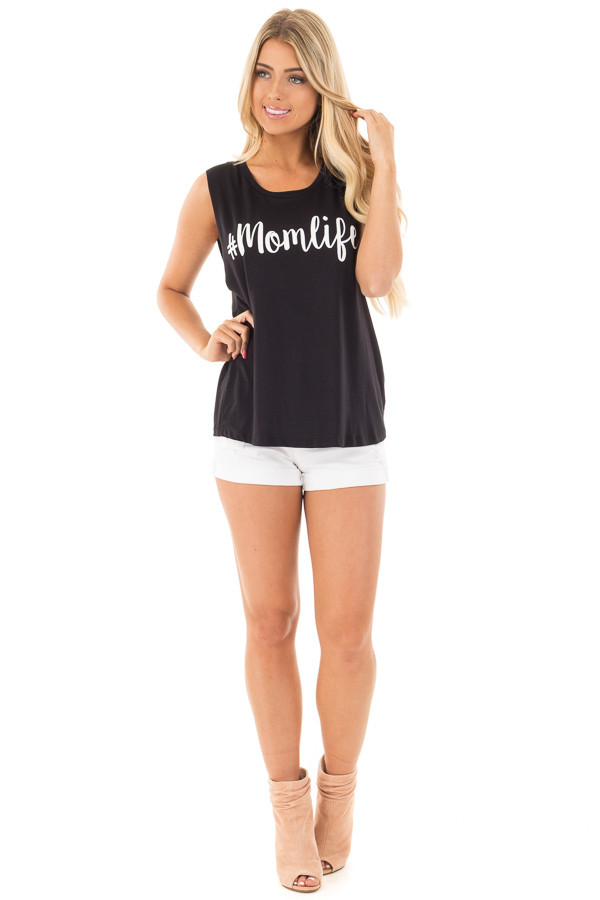 Black Cut Off Sleeveless Tee with '#Momlife' Script front full body
