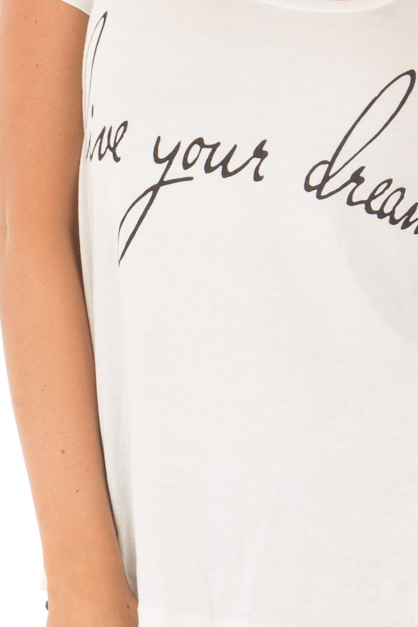 Ivory 'Live Your Dreams' Top detail
