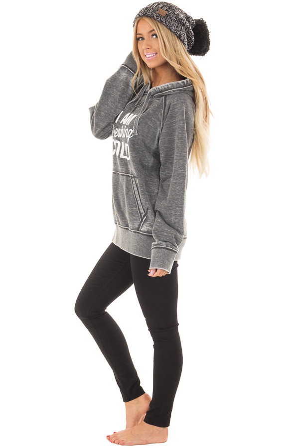 Charcoal 'I Am Freaking Cold' Mineral Wash Comfy Hoodie side full body