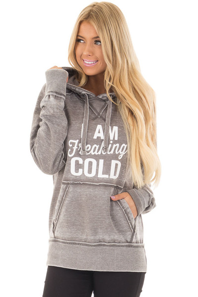 Cloud Grey 'I Am Freaking Cold' Mineral Wash Comfy Hoodie front closeup