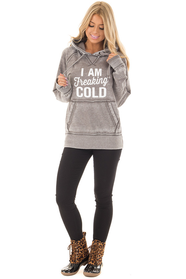 Cloud Grey 'I Am Freaking Cold' Mineral Wash Comfy Hoodie front full body