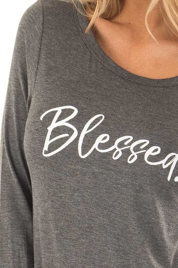 Charcoal 'Blessed' Long Sleeve Tee Shirt front detail