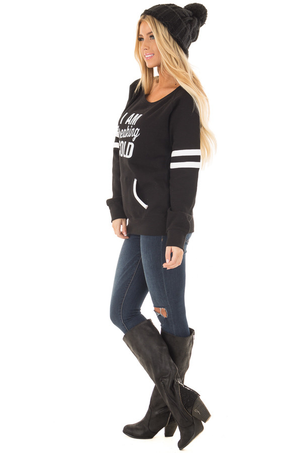 Black 'I Am Freaking Cold' Sweater with Stripe Details side full body
