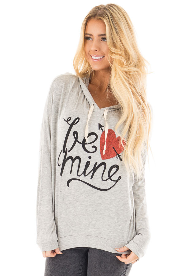 """Heather Grey """"Be Mine"""" Graphic Hoodie Top front close up"""
