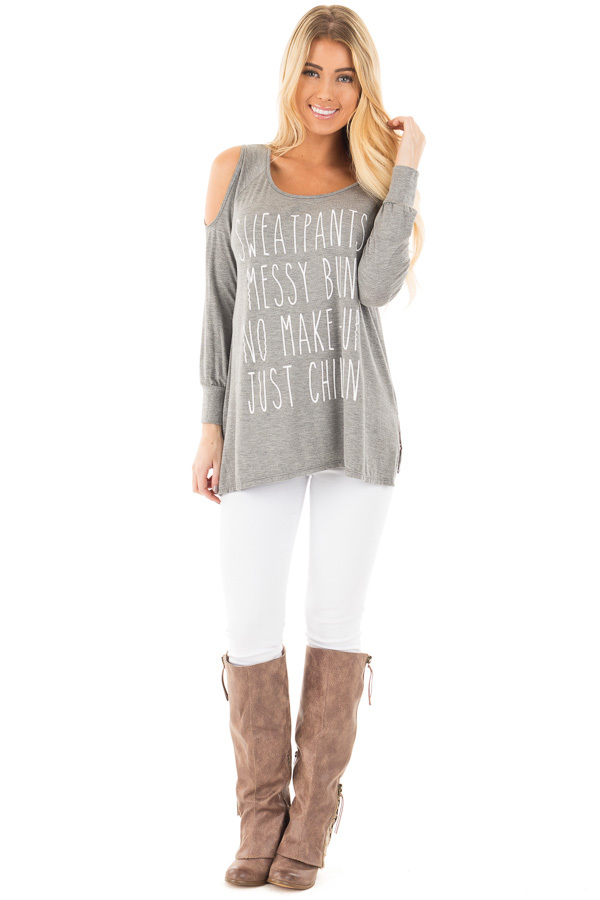 Grey 'Sweat Pants Messy Bun No Make Up Just Chillin' Tee front full body