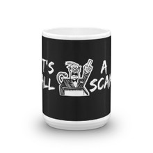 It's All A Scam - Mug