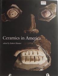 Ceramics in America: 2006