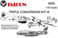 Falcon Triple Conversion IX: Fury Greyhound Skyraider Kit 1:72 (FIK04605)