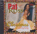 Pat Ross : Christmas With My Baby CD