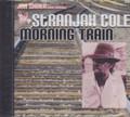 Jah Shaka Music Presents : Stranjah Cole - Morning Train CD