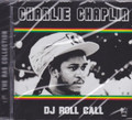Charlie Chaplin : DJ Roll Call CD