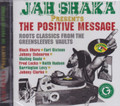Jah Shaka Presents : The Positive Message CD