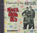 The Maytals : Never Grow Old CD