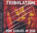 Don Carlos - In Dub : Tribulation CD
