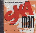Derrick Morgan : Ska Man Classics CD