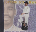 "Marlon ""Bro Paul "" Anderson : Forward For Jesus CD"