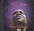 Tony Williams : His Love CD