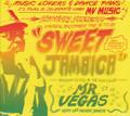 Mr Vegas : Sweet Jamaica 2CD