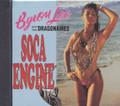 Byron Lee & The Dragonaires : Soca Engine CD