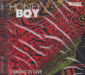 Honey Boy : Standing In Love CD